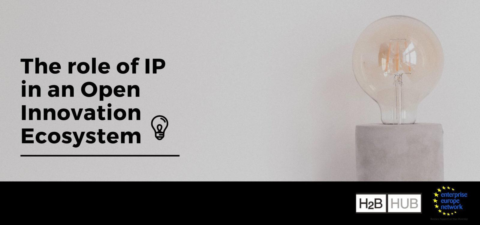 The role of IP in an Open Innovation Ecosystem   Heraklion 2019